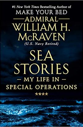 Sea Stories by Admiral McRaven